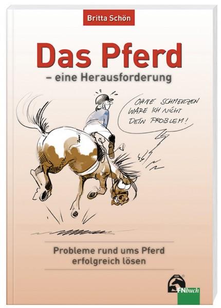 Lehrbuch 'Das Pferd - eine Herausforderung' © BUSSE GmbH